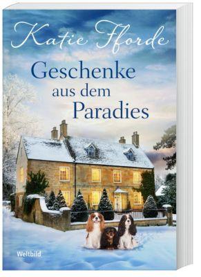 Geschenke aus dem Paradies, Katie Fforde
