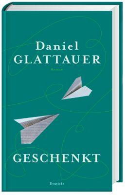 Geschenkt, Daniel Glattauer
