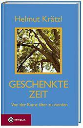 Geschenkte Zeit, Helmut Krätzl