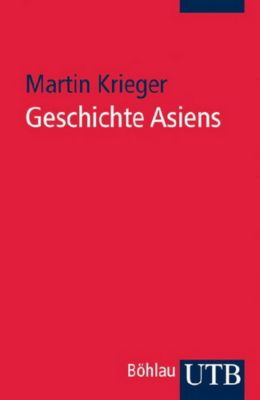 Geschichte Asiens, Martin Krieger