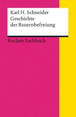Geschichte der Bauernbefreiung, Karl H. Schneider
