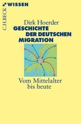 Geschichte der deutschen Migration - Dirk Hoerder pdf epub