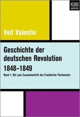 Geschichte der deutschen Revolution 1848-1849, Veit Valentin