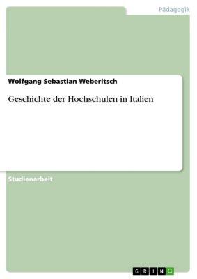 Geschichte der Hochschulen in Italien, Wolfgang Sebastian Weberitsch