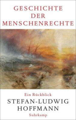 Geschichte der Menschenrechte, Stefan-Ludwig Hoffmann