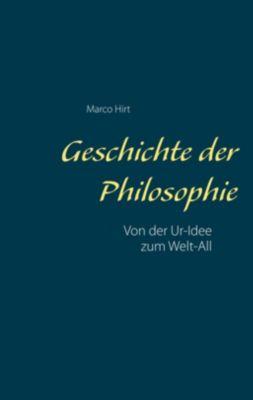 Geschichte der Philosophie, Marco Hirt