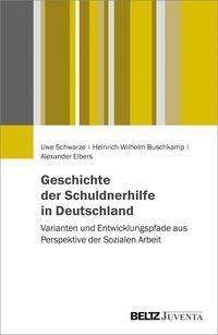 Geschichte der Schuldnerhilfe in Deutschland