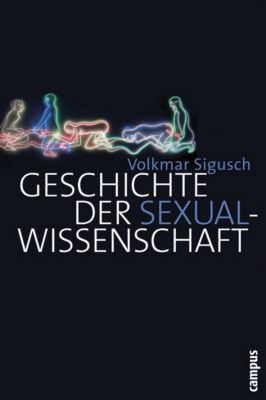 Geschichte der Sexualwissenschaft, Volkmar Sigusch