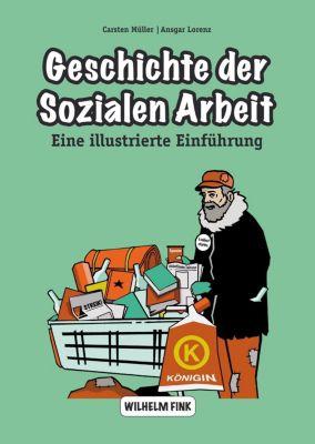 Geschichte der sozialen Arbeit, Ansgar Lorenz, Carsten Müller