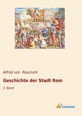 Geschichte der Stadt Rom - Alfred von Reumont pdf epub