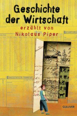 Geschichte der Wirtschaft, Nikolaus Piper
