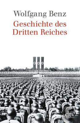 Geschichte des Dritten Reiches, Wolfgang Benz