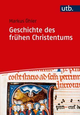 Geschichte des frühen Christentums, Markus Öhler