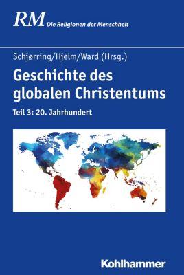 Geschichte des globalen Christentums