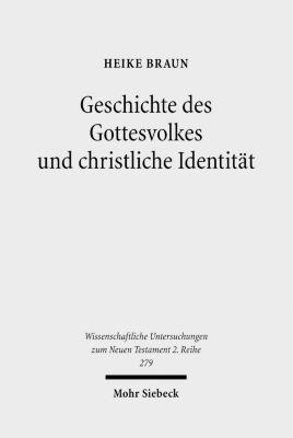 Geschichte des Gottesvolkes und christliche Identität, Heike Braun