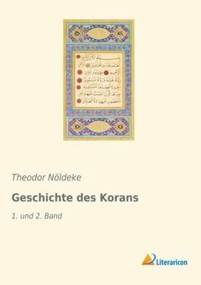 Geschichte des Korans - Theodor Nöldeke |