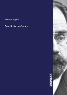 Geschichte des Satans - August Lecanu |