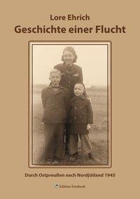 Geschichte einer Flucht, Lore Ehrich