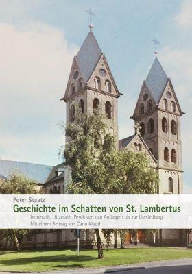 Geschichte im Schatten von St. Lambertus, Peter Staatz