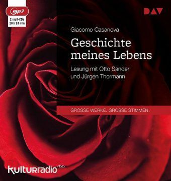 Geschichte meines Lebens, 2 MP3-CDs, Giacomo Casanova