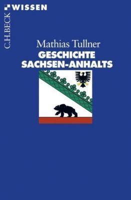 Geschichte Sachsen-Anhalts, Mathias Tullner