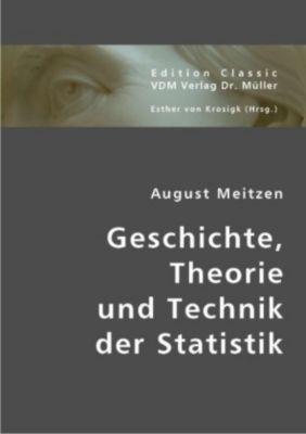 Geschichte, Theorie und Technik der Statistik, August Meitzen