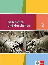 Geschichte und Geschehen, Ausgabe Niedersachsen, Bremen: Bd.2 6. Klasse, Schülerbuch