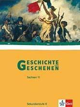 Geschichte und Geschehen, Sekundarstufe II Sachsen: 11. Klasse