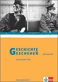 Geschichte und Geschehen, Themenheft: Epochenjahr 1989