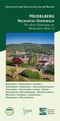 Geschichte und Geschichten aus der Region, Heidelberg - Neckartal-Odenwald - Rainer Türk |