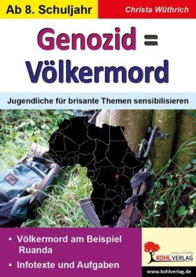 Geschichte und Gesellschaft: Genozid = Völkermord, Christa Wüthrich