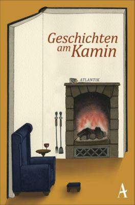 Geschichten am Kamin - Daniel Kampa pdf epub