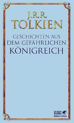 Geschichten aus dem gefährlichen Königreich, J.R.R. Tolkien