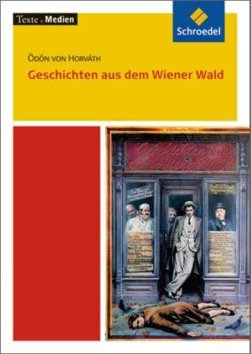 Geschichten aus dem Wiener Wald, Textausgabe mit Materialien, Ödön von Horvath, Ödön von Horváth