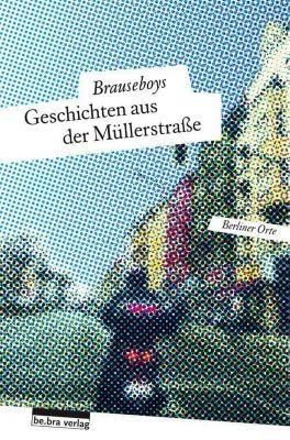 Geschichten aus der Müllerstraße, Brauseboys