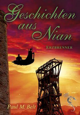 Geschichten aus Nian - Erzbrenner - Paul M. Belt pdf epub