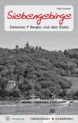 Geschichten und Anekdoten aus dem Siebengebirge, Gigi Louisoder