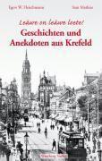 Geschichten und Anekdoten aus Krefeld, Egon W. Fleischmann, Stan Mathias