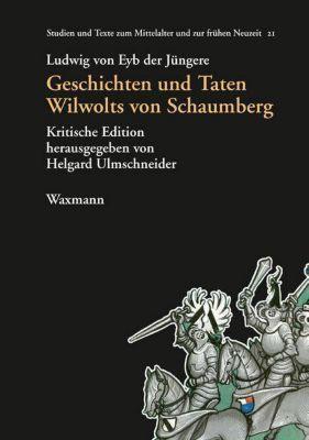 Geschichten und Taten Wilwolts von Schaumberg, Ludwig von Eyb der Jüngere