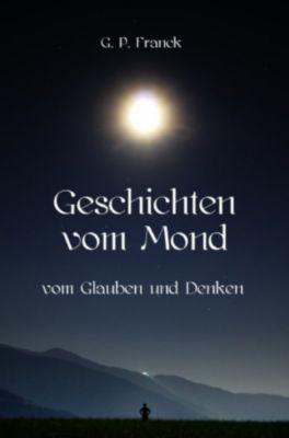 Geschichten vom Mond, G. P. Franck