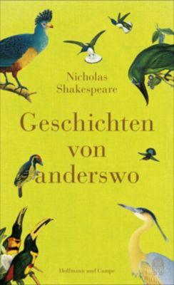 Geschichten von anderswo, Nicholas Shakespeare