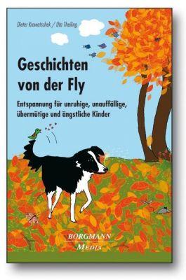 Geschichten von der Fly, m. Audio-CD, Dieter Krowatschek, Ute Theiling