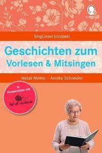 Geschichten zum Vorlesen & Mitsingen, Natali Mallek, Annika Schneider