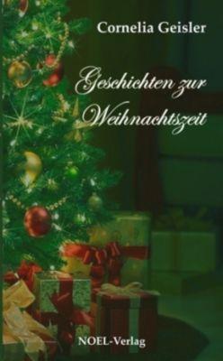 Geschichten zur Weihnachtszeit - Cornelia Geisler pdf epub