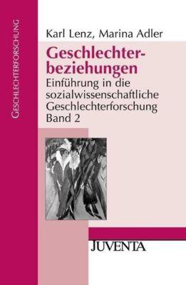 Geschlechterbeziehungen, Karl Lenz, Marina Adler