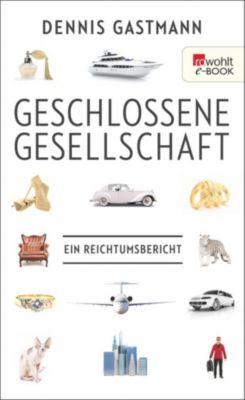 Geschlossene Gesellschaft, Dennis Gastmann