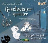 Geschwister-Gespenster - Jetzt geht der Spuk erst richtig los, 2 Audio-CDs, Florian Beckerhoff