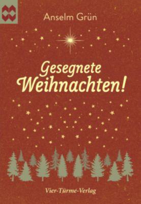 Gesegnete Weihnachten! - Anselm Grün |