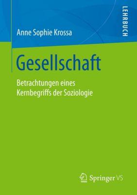 Gesellschaft, Anne S. Krossa