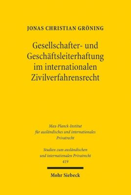 Gesellschafter- und Geschäftsleiterhaftung im internationalen Zivilverfahrensrecht - Jonas Christian Gröning pdf epub
